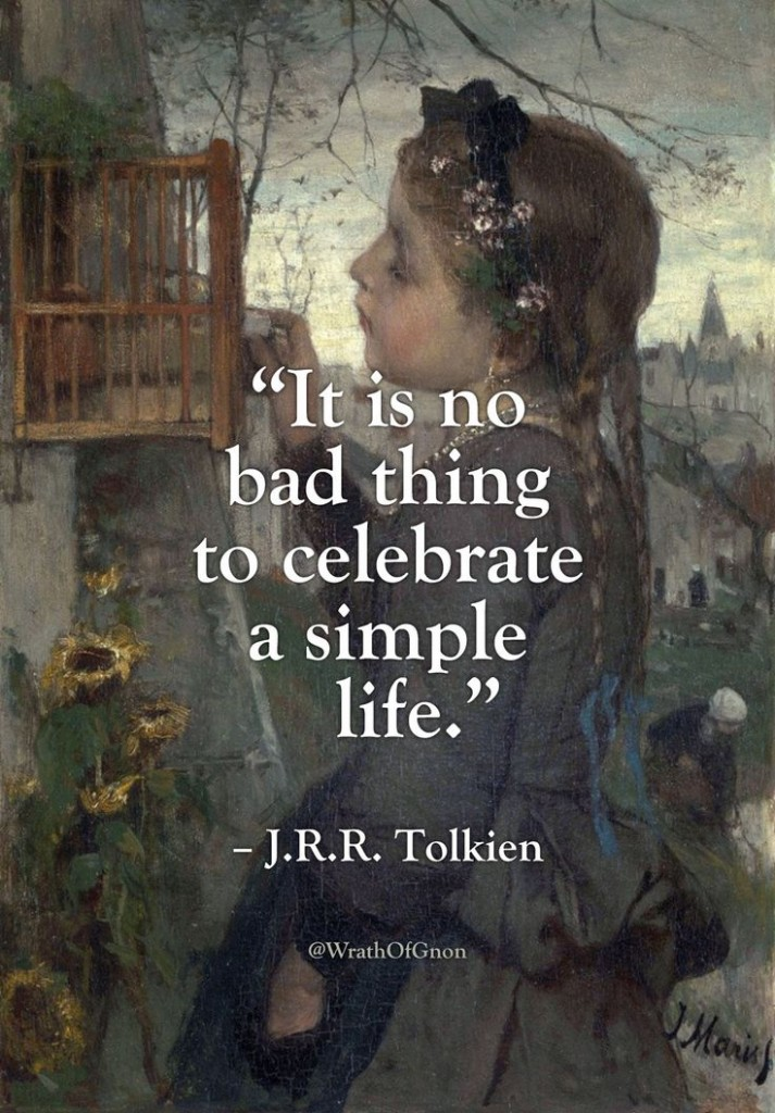 quote-celebrate-a-simple-life-j-r-r-tolkien-daily-quotes-sayings-pictures